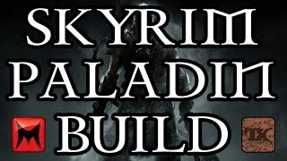 The Elder Scrolls V: Skyrim - Character Creation - Paladin Class Build - Part 1