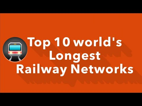 Top 10 largest railway networks in the world