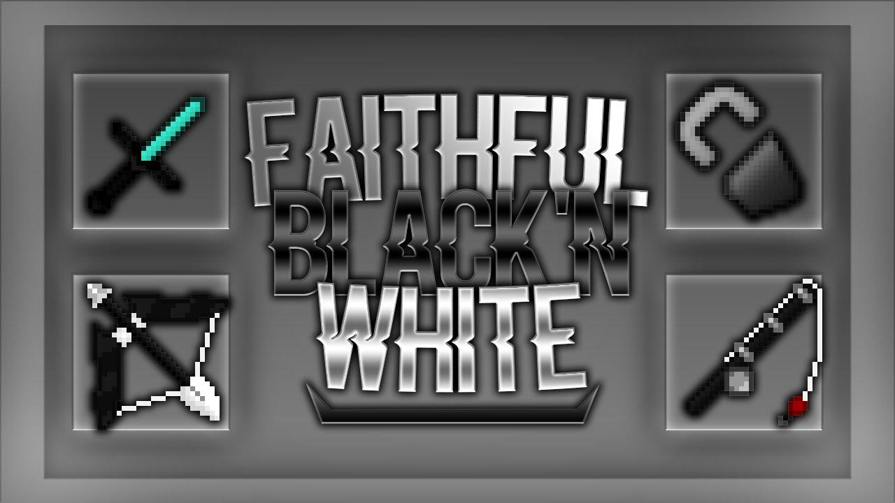 Faithful Black&White