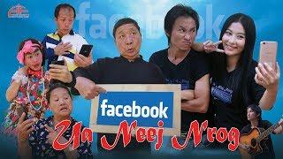 Ua Neej Nrog Facebook (Trailer)