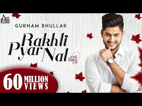 Rakhli Pyar Naal  Gurnam Bhullar