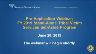FY 2019 Stand-Alone Tribal Victim Services Set-Aside Program Webinar (June 20, 2019)