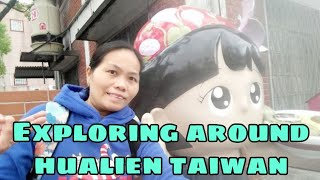 Exploring Around Hualien City  Taiwan