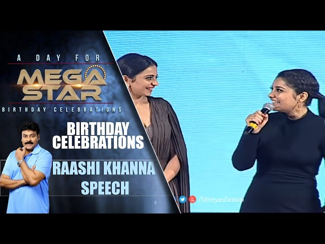Raashi Khanna Speech | Chiranjeevi Birthday | A Day for Mega Star