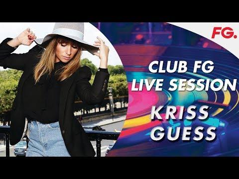KRISS GUESS | LIVE | CLUB FG | DJ MIX | RADIO FG