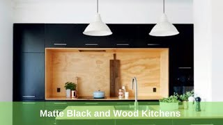 Matte Black And Wood Kitchens 2020 In HD