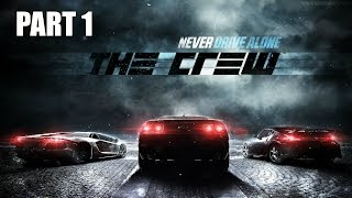 """The Crew Single Player Gameplay - Part 1 """"Cops and Cars"""" (Xbox One)"""