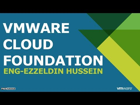 ‪VMware Cloud Foundation By Eng-Ezzeldin Hussein | Arabic‬‏