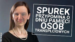 Sylwia Spurek przypomina o dniu Pamięci Osób Transpłciowych