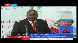 KRA unveils new E-Cargo tracking system to curb corruption at border posts