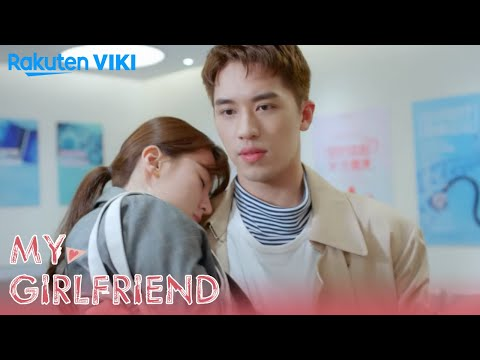My Girlfriend - EP28 | Back in His Arms