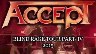 Accept Blind Rage World Tour Part IV 2015 Trailer
