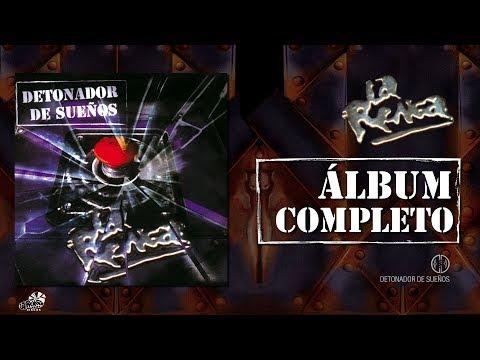 La Renga - Detonador De Sueños - Álbum Completo