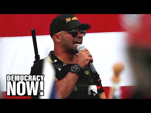 """Exposed: Proud Boys Hate Group Leader Enrique Tarrio Was """"Prolific"""" FBI & Police Informant"""