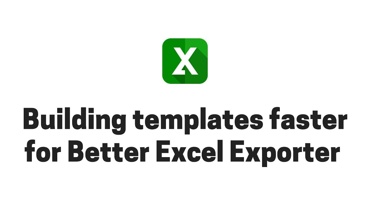 "Building Jira Excel templates in ""devmode"" for Better Excel Exporter"