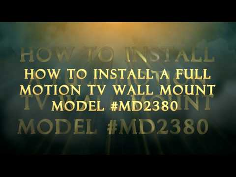 HOW TO INSTALL TV FULL MOTION WALL MOUNT MD2380