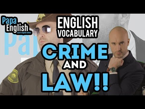 Crime and Law English Vocabulary! - IELTS Essential Vocabulary!
