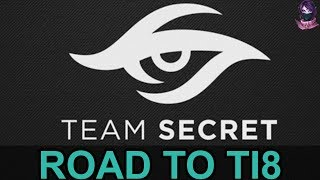 Team Secret ROAD TO TI8 (The International 8) Highlights Dota 2 by Time 2 Dota #dota2 #ti8 #secret