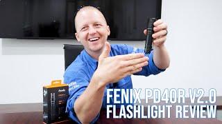 Fenix PD40R V2.0 Flashlight Review