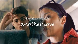lara jean & peter   another love (to all the boys i've loved before)