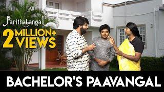 Bachelor's Paavangal - PART 1| Gopi Sudhakar | Parithabangal