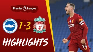 Highlights: Brighton 1-3 Liverpool | Salah\'s double & Henderson\'s screamer wins it