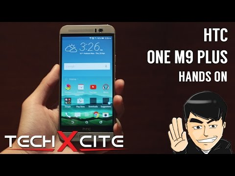 Hands On : HTC One M9+ [TH/ไทย]