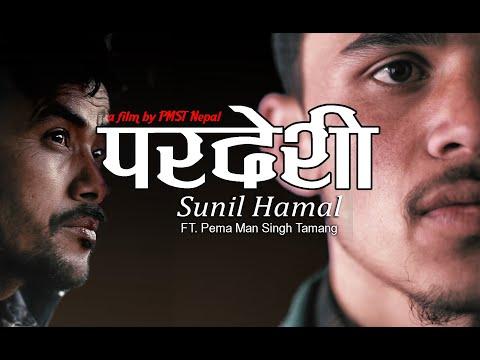 Pardesi - Sunil Hamal Ft. Pema Man Singh Tamang (Official) || Rap & Nephop