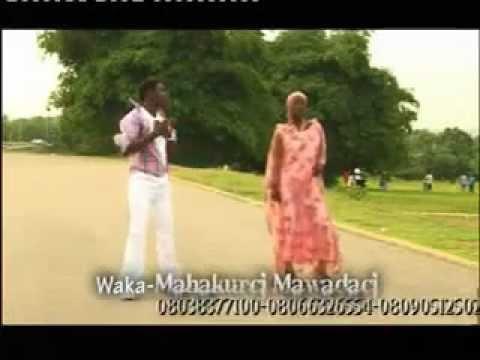 Madubin Dubawa { Mahakurci Mawadaci } Hausa Song