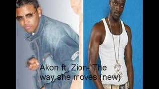 Zion ft. Akon - The way she moves (new)