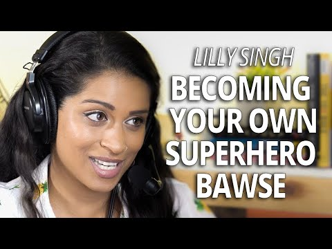 Lilly Singh: Becoming Your Own Superhero Bawse with Lewis Howes