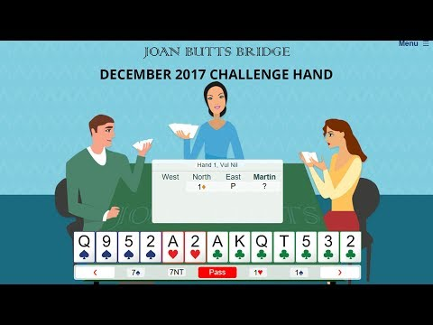 December 2017 Challenge Hand - Learn To Play Bridge With Joan Butts Bridge