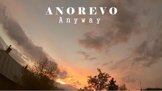 Anorevo - Anyway