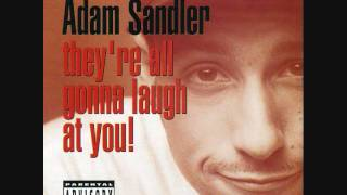 Adam Sandler - They're All Gonna Laugh at You! - The Longest Pee