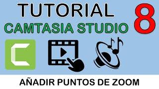 CÓMO UTILIZAR CAMTASIA STUDIO 8 - 6. AÑADIR ZOOM (PUNTOS DE ZOOM) [USKOKRUM2010]