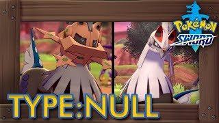 Type: Null  - (Pokémon) - Pokémon Sword & Shield - How to Get Type: Null & Silvally