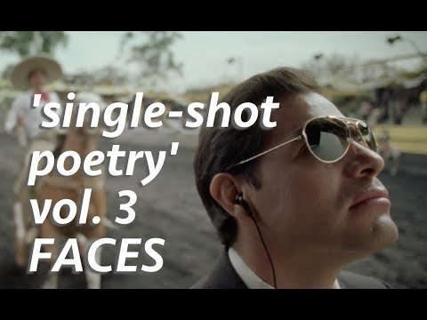 'Single-Shot Poetry' - Breathtaking Moments in Cinema [Vol. 3 - Faces]