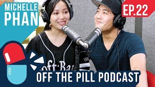Why Bitcoin? & Building A $1B Business (Ft. Michelle Phan) - Off The Pill Podcast #22