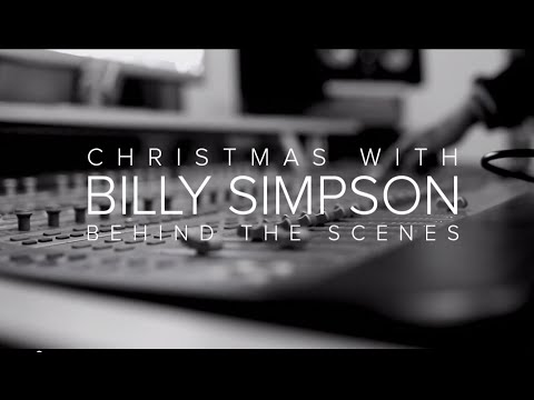 Christmas With Billy Simpson - Behind The Scenes