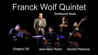 Franck Wolf Quintet Teaser