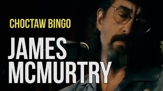 James McMurtry Choctaw Bingo