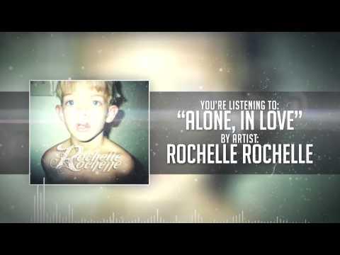 Rochelle Rochelle - Alone In Love