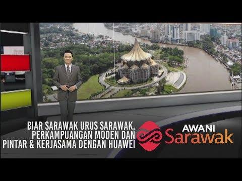 AWANI Sarawak [13/04/2019] - Biar Sarawak urus Sarawak & kerjasama dengan Huawei