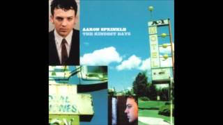 Aaron Sprinkle - 5 - Signing My Name - The Kindest Days (2000)