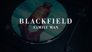 Blackfield - Family Man (from V)