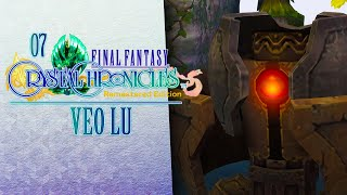 VEO LU! ???? 07 • Final Fantasy: Crystal Chronicles Remastered
