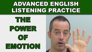 The Power of Emotion - Speak English Fluently - Advanced English Listening Practice - 80