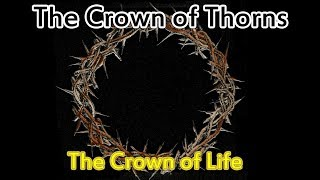 The Crown of Thorns - Interesting Facts