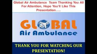 Medical Support by Global Air Ambulance in Chennai