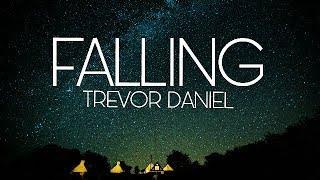Trevor Daniel   Falling(LYRICS VIDEO)